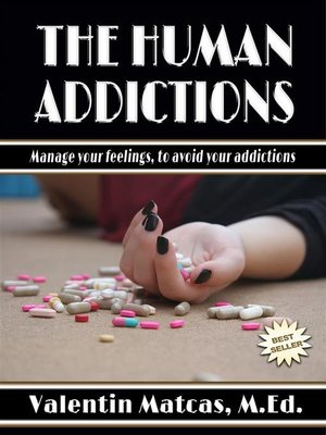 cover image of The Human Addictions