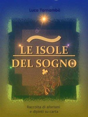 cover image of Le isole del sogno