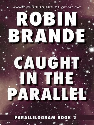 cover image of Caught in the Parallel--Parallelogram, Book 2