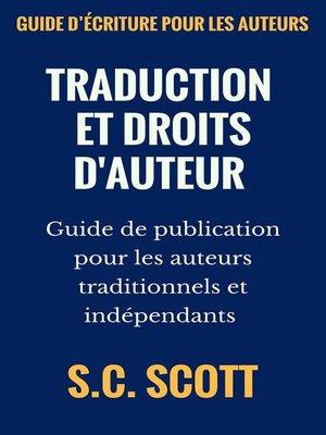 cover image of Traduction Et Droits D'auteur --Guide De Publication Pour Les Auteurs Traditionnels Et Indépendants
