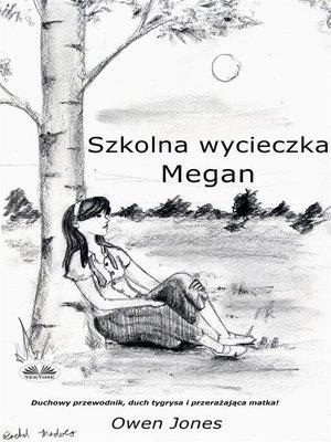 cover image of Szkolna Wycieczka Megan