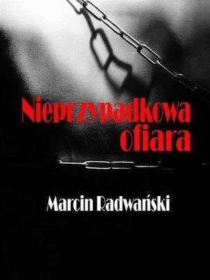 cover image of Nieprzypadkowa ofiara