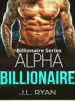 cover image of Alpha Billionaire