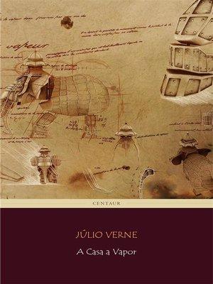 cover image of A Casa a Vapor