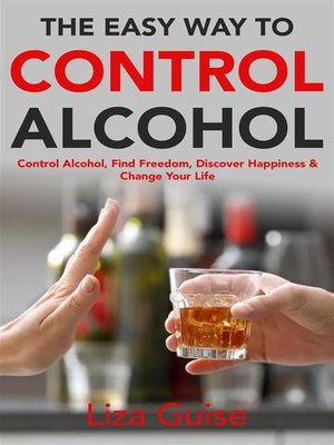 cover image of The Easy Way to Control Alcohol