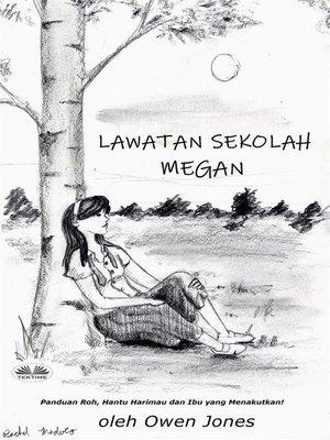 cover image of Lawatan Sekolah Megan