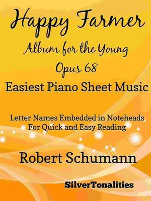 cover image of The Happy Farmer Album for the Young Opus 68 Easiest Piano Sheet Music