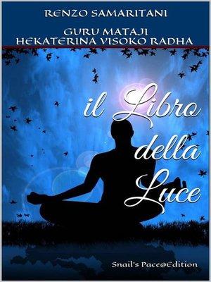 cover image of il Libro della Luce
