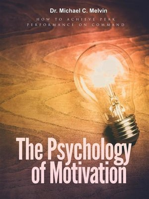 cover image of The Psychology of Motivation