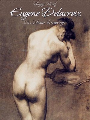 cover image of Eugene Delacroix--186 Master Drawings