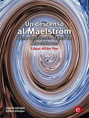 cover image of Un descenso al Maesltröm/Unes descente dans le maelstrom