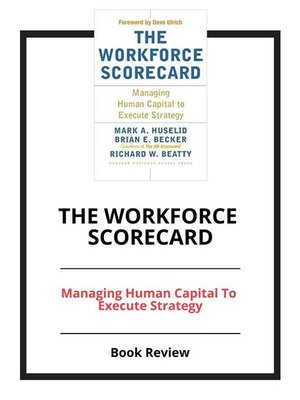 cover image of The Workforce Scorecard
