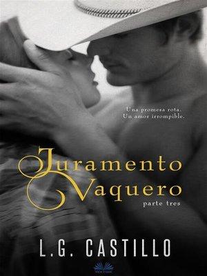 cover image of Juramento Vaquero--Parte Tres