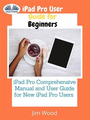 cover image of IPad Pro User Guide For Beginners