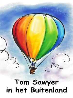 cover image of Tom Sawyer in het Buitenland