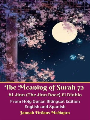 cover image of The Meaning of Surah 72 Al-Jinn (The Jinn Race) El Diablo From Holy Quran Bilingual Edition English and Spanish