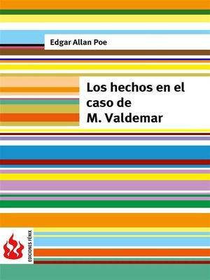 cover image of Los hechos en el caso de M. Valdemar (low cost). Edición limitada