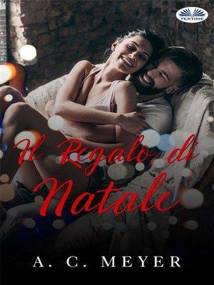 cover image of Il Regalo Di Natale