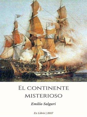 cover image of El continente misterioso