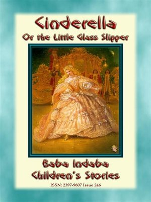 cover image of CINDERELLA or the Little Glass Slipper--A Fairy Tale