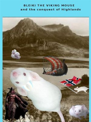 cover image of Bleiki the Viking mouse and the conquest of Highlands