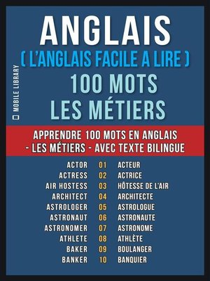 cover image of Anglais ( L'Anglais Facile a Lire ) 100 Mots--Les Métiers