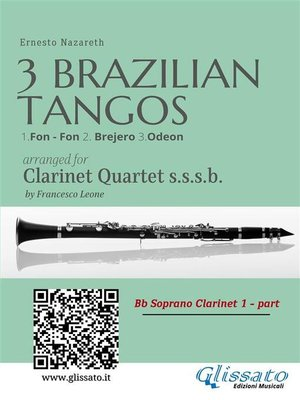 cover image of 3 Brazilian Tangos--Clarinet Quartet set of parts