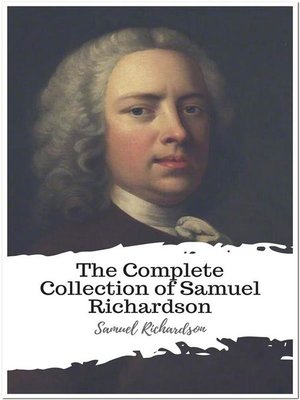 cover image of The Complete Collection of Samuel Richardson