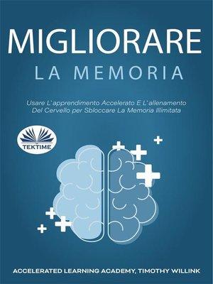 cover image of Migliorare La Memoria