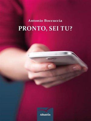 cover image of Pronto, Sei Tu?