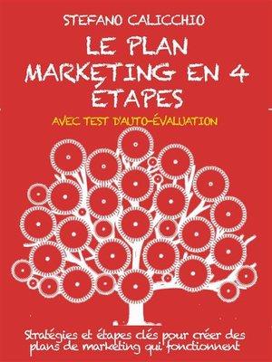 cover image of Le plan marketing en 4 étapes