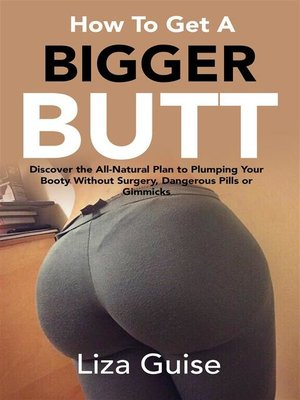 cover image of How to Get a Bigger Butt