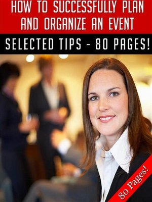 cover image of How to Successfully Plan and Organize an Event