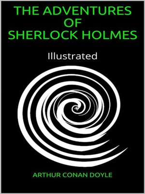cover image of Adventures of Sherlock Holmes--Illustrated