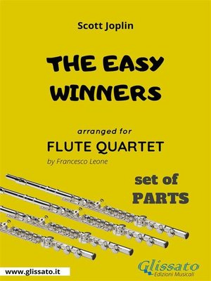 cover image of The Easy Winners--Flute Quartet set of PARTS