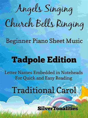cover image of Angels Singing Church Bells Ringing Beginner Piano sheet Music Tadpole Edition