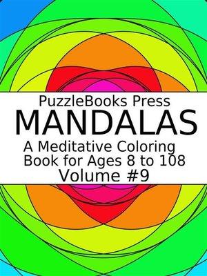 cover image of PuzzleBooks Press Mandalas--Volume 9