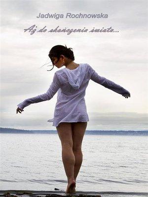 cover image of Aż do skończenia świata