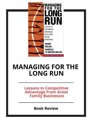 cover image of Managing for the Long Run