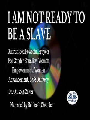 cover image of I Am Not Ready to Be a Slave