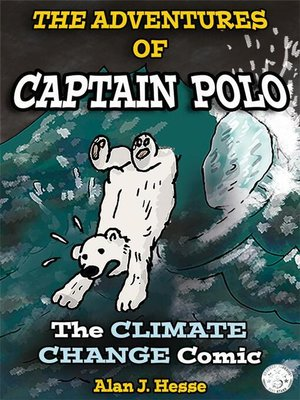 cover image of The Adventures of Polo the Bear--a Story of Climate Change (Part 1)