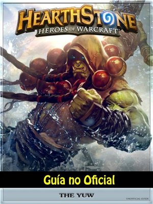 cover image of Hearthstone Héroes of Warcraft Guía No Oficial