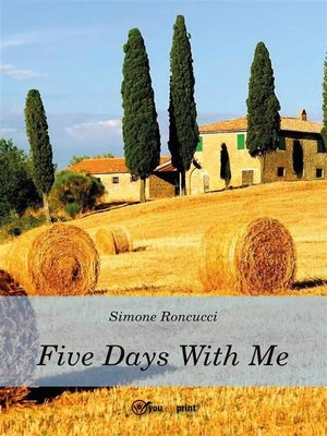 cover image of Five days with me