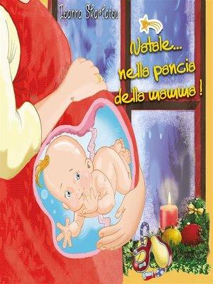 cover image of Νatale... nella pancia della mamma!