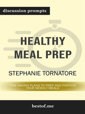 "cover image of Summary--""The Healthy Meal Prep Cookbook--Easy and Wholesome Meals to Cook, Prep, Grab, and Go"" by Toby Amidor 