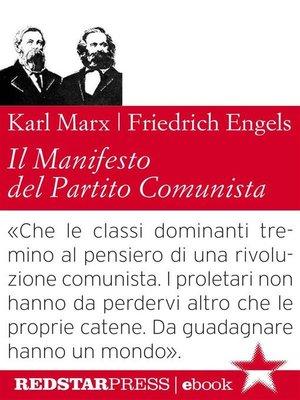cover image of Il Manifesto del Partito Comunista. Edizione integrale
