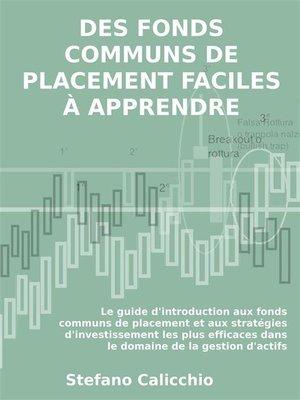 cover image of Des fonds communs de placement faciles à apprendre
