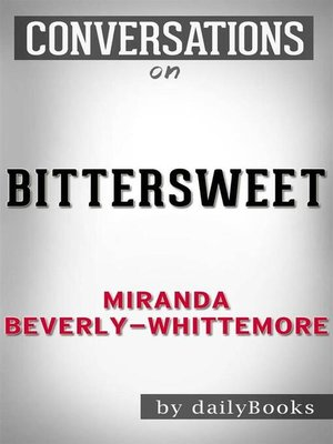 cover image of Bittersweet--by Miranda Beverly-Whittemore
