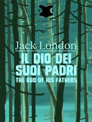 cover image of Il dio dei suoi padri / the god of his Fathers