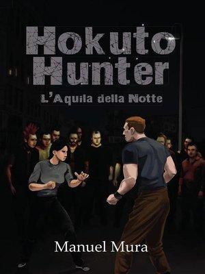 cover image of Hokuto Hunter--L'Aquila della Notte